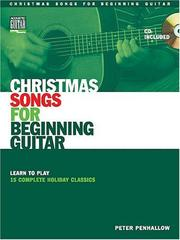 Cover of: Christmas Songs for Beginning Guitar | Peter Penhallow