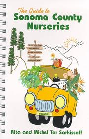 The Guide to Sonoma County Nurseries by Rita Ter Sarkissoff, Michel Ter Sarkissoff