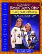 Cover of: Quick & easy bloomin' country cottons