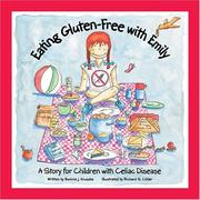 Cover of: Eating Gluten-Free With Emily | Bonnie J. Kruszka