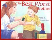 Cover of: The best worst brother | Stephanie Stuve-Bodeen