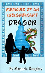 Cover of: Memoirs of an insignificant dragon | Marjorie Doughty