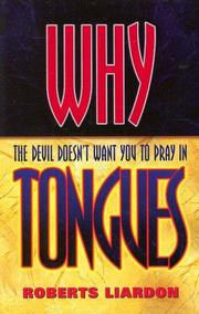 Cover of: Why the Devil Doesn't Want You to Pray in Tongues