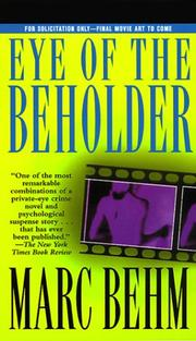 Cover of: The eye of the beholder | Marc Behm
