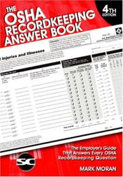 Cover of: The OSHA Recordkeeping Answer Book | Mark- Moran