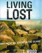 Cover of: Living Lost | J. Wood