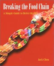 Cover of: Breaking The Food Chain | Jack Chou