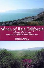Cover of: Wines of Baja California | Ralph L. Amey