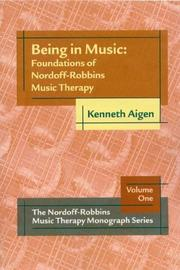 Being In Music: Foundations Of Nordoff Robbins Music Therapy