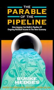 Cover of: The Parable of the Pipeline | Burke Hedges