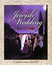 Cover of: The Jewish Wedding Companion (complete liturgy and explanations) | Rabbi Zalman Goldstein