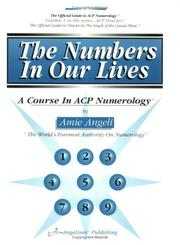 Cover of: The numbers in our lives | Amie Angeli