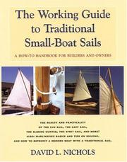 Cover of: The Working Guide to Traditional Small-boat Sails | David L. Nichols