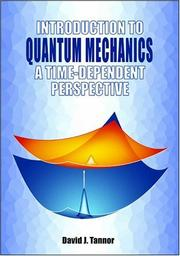 Cover of: Introduction to Quantum Mechanics | David J. Tannor