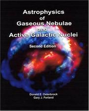 Cover of: Astrophysics of gaseous nebulae and active galactic nuclei. | Donald E. Osterbrock