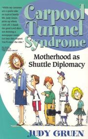 Cover of: Carpool tunnel syndrome | Judy Gruen