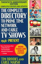 The Complete Directory to Prime Time Network and Cable TV Shows, Seventh Edition by Tim Brooks, Earle F. Marsh