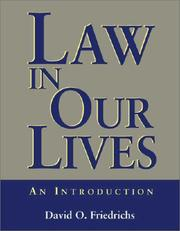 Law in our Lives by David O. Friedrichs