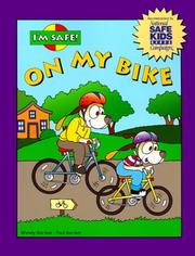 Cover of: I'm safe! on my bike