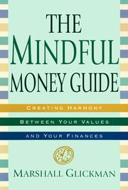 Cover of: The mindful money guide | Marshall Glickman