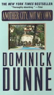 Cover of: Another City, Not My Own | Dominick Dunne
