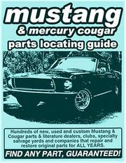 Cover of: Ford Mustang/ Mercury Cougar Parts Locating Guide | Adam Gimbel