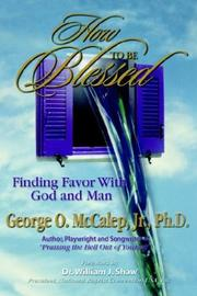 Cover of: How to Be Blessed | George O. McCalep