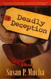 Cover of: Deadly deception | Susan Polonus Mucha