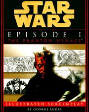 Cover of: Star wars, episode I, the phantom menace: illustrated screenplay