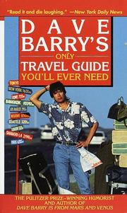 Cover of: Dave Barry's only travel guide you'll ever need
