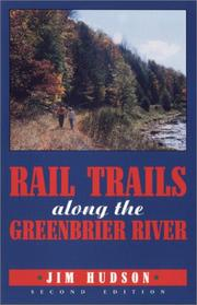 Cover of: Rail trails along the Greenbrier River | Jim Hudson