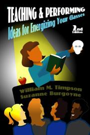 Cover of: Teaching and performing: ideas for energizing your classes