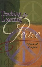 Cover of: Teaching and Learning Peace | William M. Timpson