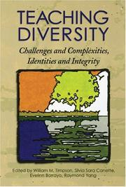 Cover of: Teaching Diversity: Challenges and Complexities, Identities, and Integrity
