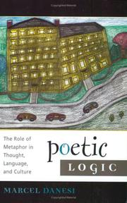 Cover of: Poetic Logic: The Role of Metaphor in Thought, Language, and Culture (Language and Communication, V. 1)