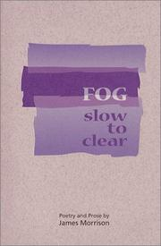 Cover of: Fog slow to clear