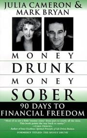 Cover of: Money Drunk, Money Sober; 90 Days to Financial Freedom