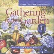 Cover of: Gathering in the Garden | Shelley Snow