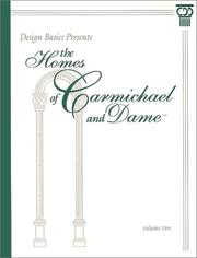 Cover of: Design basics presents the homes of Carmichael and Dame. |