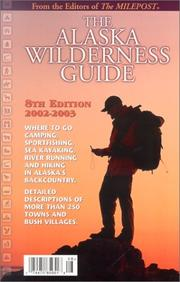 Cover of: The Alaska Wilderness Guide | Milepost