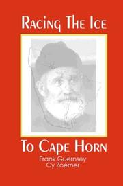 Cover of: Racing the ice to Cape Horn