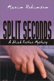 Split seconds by Kevin Robinson