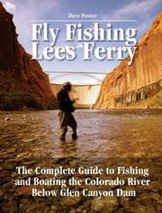 Cover of: Fly Fishing Lees Ferry | Dave Foster