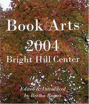 Cover of: Book Arts 2004 | Bertha Rogers