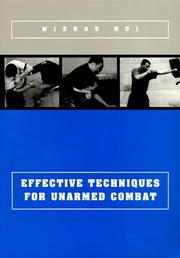 Cover of: Effective Techniques for Unarmed Combat | Mizhou, Md. Hui