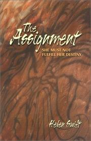 Cover of: The Assignment | Helen Swift