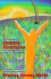 Cover of: Past Fear and Doubt to Amazing Abundance | Stephen Hawley Martin