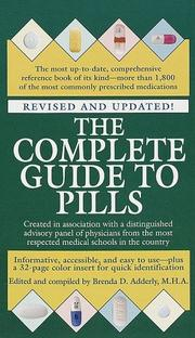 Cover of: The Complete Guide to Pills, Revised | Brenda Adderly