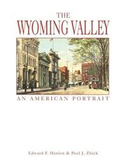 Cover of: The Wyoming Valley | Edward F. Hanlon