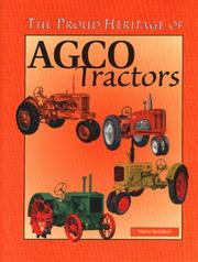 Cover of: The proud heritage of AGCO tractors